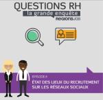 RegionsJob Etat des lieux du recrutement sur les réseaux sociaux