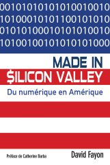 David Fayon_Made in Silicon Valley